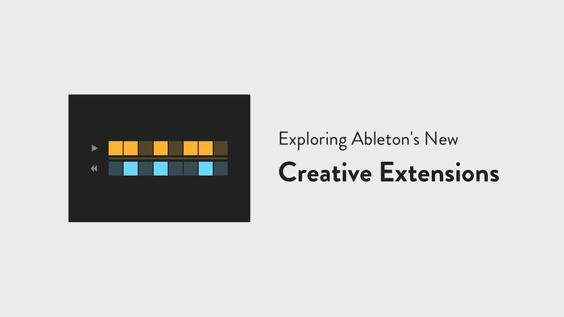 Exploring Ableton's Creative Extensions