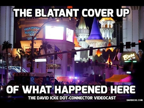 The Blatant Cover-up of the Las Vegas Shooting - The David Icke Dot-Connector Videocast