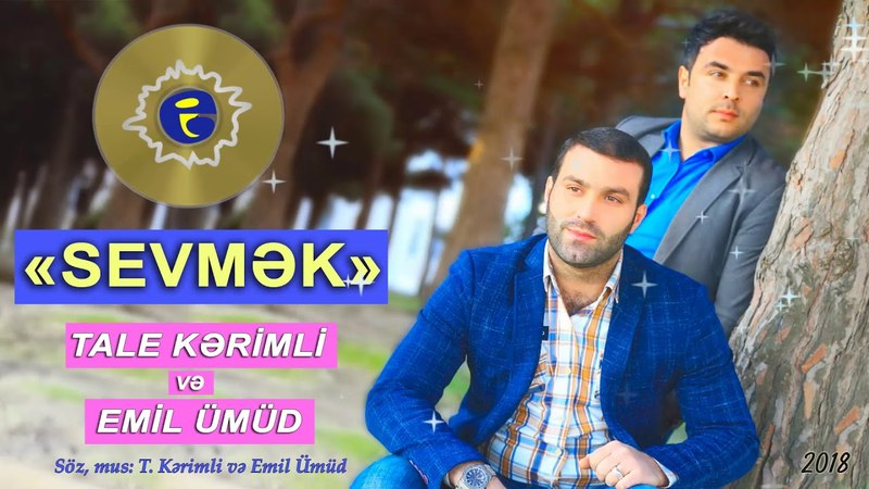Tale Kerimli vs Emil Umud - Sevmek | YENİ XİT | 2018