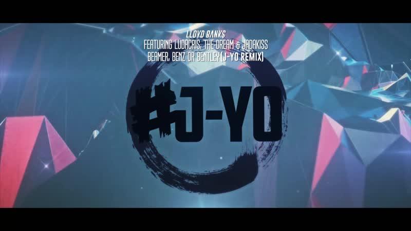 Lloyd Banks ft. Ludacris, The-Dream Jadakiss - Beamer, Benz Or Bentley (J-Yo Remix)