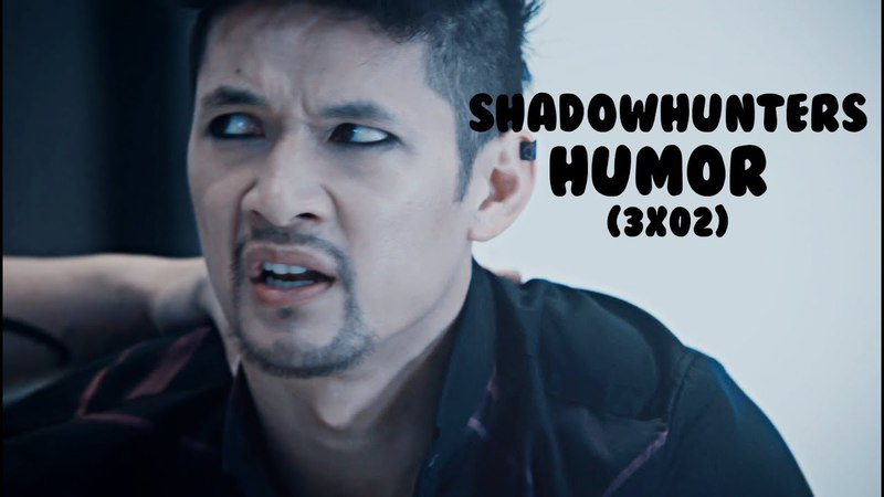 Shadowhunters humor (3x2)