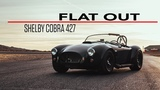 Shelby Cobra 427 rallies loud and proud around Streets of Willow Springs Flat Out - Ep 6