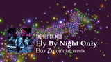 The Glitch Mob - Fly By Night Only (Eko Zu official remix)