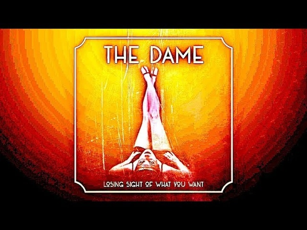 The Dame - Losing Sight of What You Want. Full Album 2018. Progressive rock. Neo-Prog