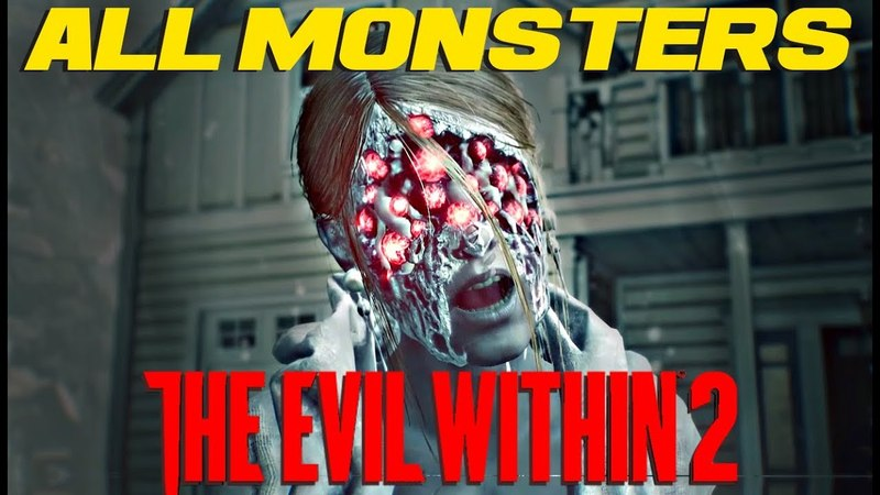 ALL MONSTERS in THE EVIL WITHIN 2 - Ultimate Monster Guide!