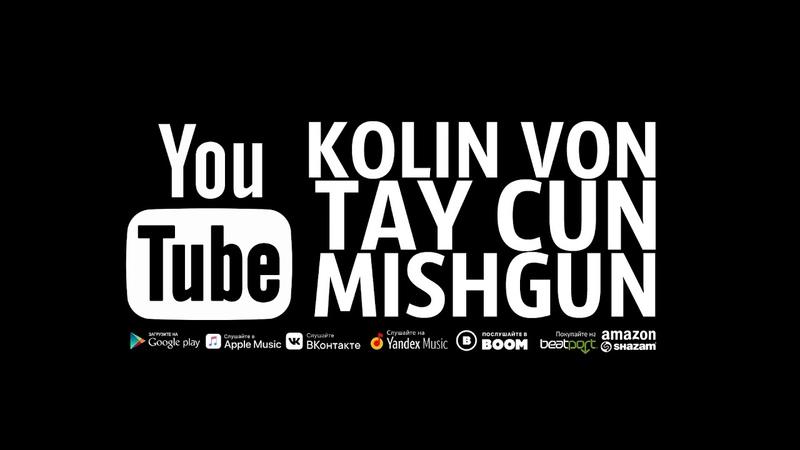 Kolin Von I MishGun - Tay Cun - Maxim Record's