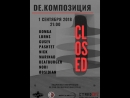 DE.КОМПОЗИЦИЯ.CLOSED R_sound Kostroma @Ангар livestream 1.09.2018