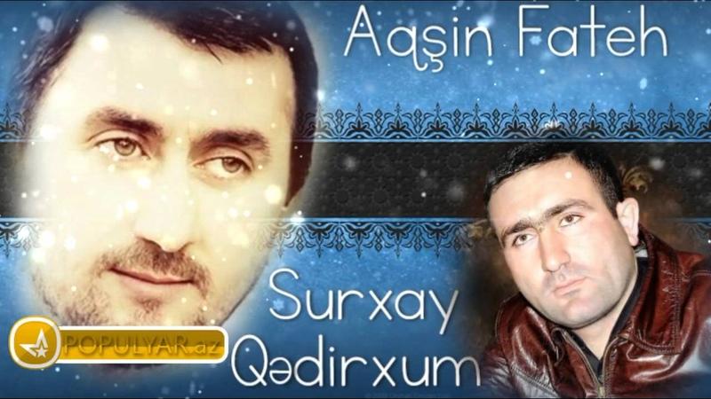 Aqsin Fateh Surxay Qedirxum - Mominler