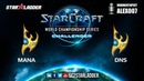 2018 WCS EU Challenger Season 3 — Ro16 Group С Match 2: MaNa (P) vs DnS (P)