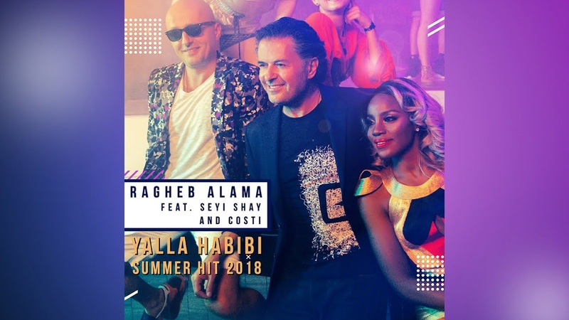 Ragheb Alama Ft. Seyi Shay Costi - Yalla Habibi Official Video