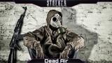 S.T.A.L.K.E.R. DEAD AIR - Выживаем