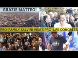 RI At Pro-Family Congress! Salvini Wades Into Ecstatic Crowd in Verona And Delivers Amazing Speech