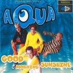 AQUA альбом Good Morning Sunshine