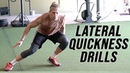 Lateral Quickness Become A Better Athlete With These Drills