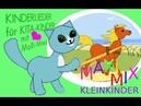 MaxiMix Kleinkind Kinderlieder Musikvideos mit Molli Miez