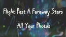 Flight Past A Faraway Stars - All Your Photos (Da Neel - все твои фото cover by FPaFS)
