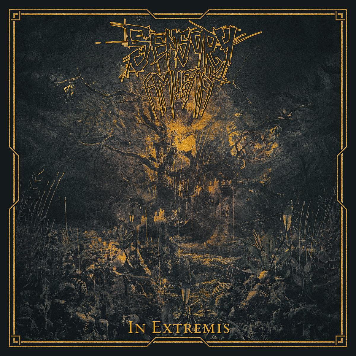 Sensory Amusia - In Extremis [EP] (2019)