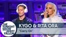 Kygo Rita Ora: Carry On