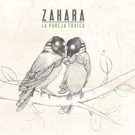 Zahara альбом La pareja toxica
