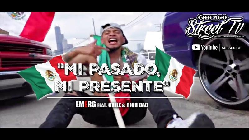 EMERG Mi Pasado, Mi Presente [NEW CHICANO RAP 2018] Mexican Chicago Drill Trap Hip Hop 2018