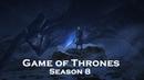 Game Of Thrones's Season 8 Premiere Season 1