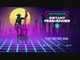Skyforge Distant Frequencies Announcement Trailer PS4