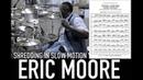 Eric Moore Shredding in Slow Motion 35% - Drum Transcription