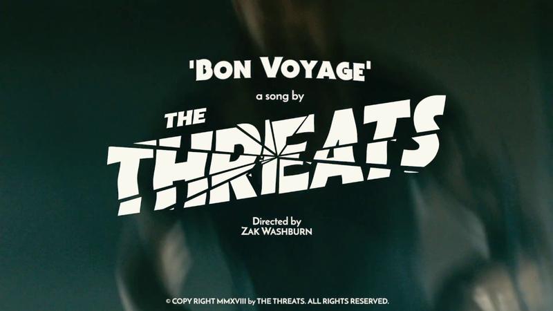 The Threats Bon Voyage