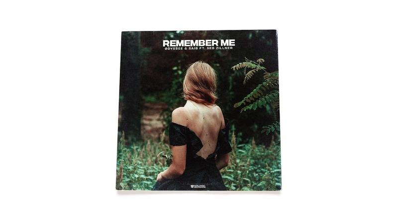 ØDYSSEE Saib. Feat Seb Zillner - Remember Me