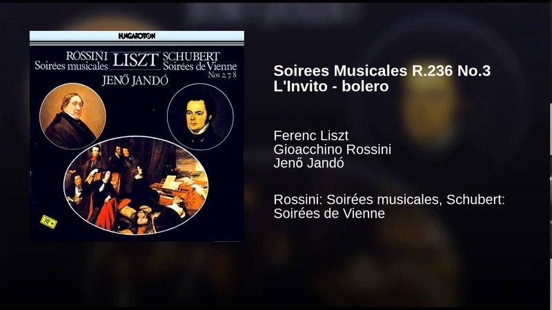 Soirees Musicales R.236 No.3 L'Invito - bolero