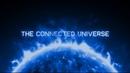 Согласованная/Единая Вселенная The Connected Universe 2016, на русском языке