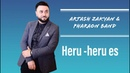 Artash Zakyan Heru heru es Official music video 2019