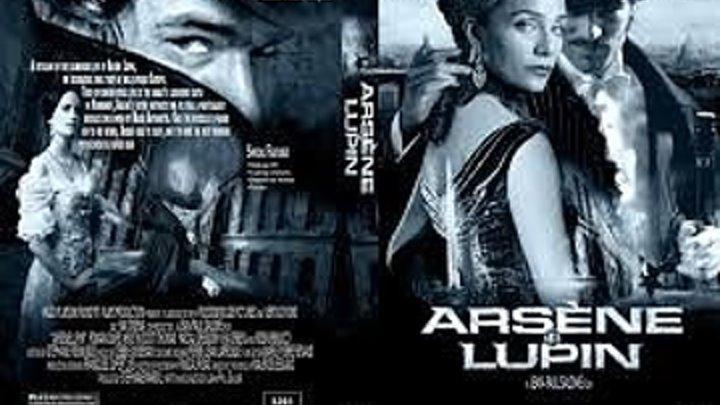 Арсен Люпен 2004 Страна Франция