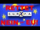 Die EU eine Demokratie? NEIN, eher eine DIKTATUR! Wir haben KEINE Wahl