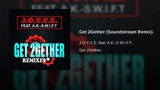 J.O.Y.C.E. feat. A.K.-S.W.I.F.T. - Get 2Gether (Soundstream Remix) (Eurodance) WEB