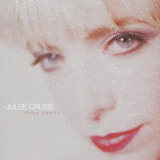 Julee Cruise альбом Three Demos