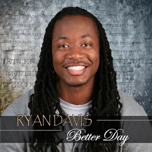 ryan davis альбом Better Day
