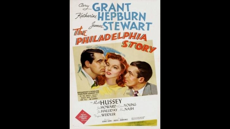 Филадельфийская история The Philadelphia Story 1940 США