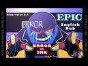 EPIC Underverse Dub | Error vs. Ink [by Jakei]