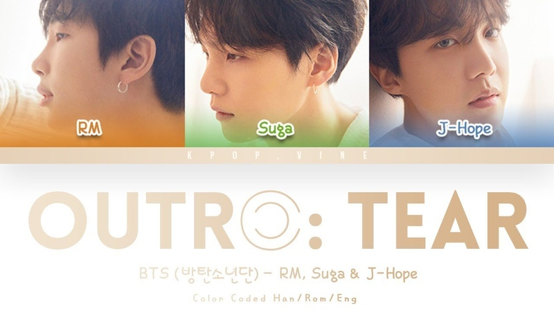 BTS (방탄소년단) - Outro: Tear (Color Coded Lyrics Han/Rom/Eng)