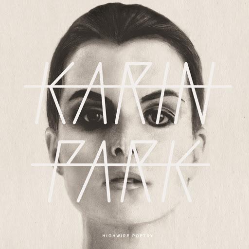 Karin Park альбом Highwire Poetry