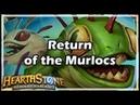 [Hearthstone] Return of the Murlocs
