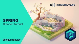 Spring [Commentary] - Blender 2.8 Lopoly Isometric Modeling and Rendering Tutorial