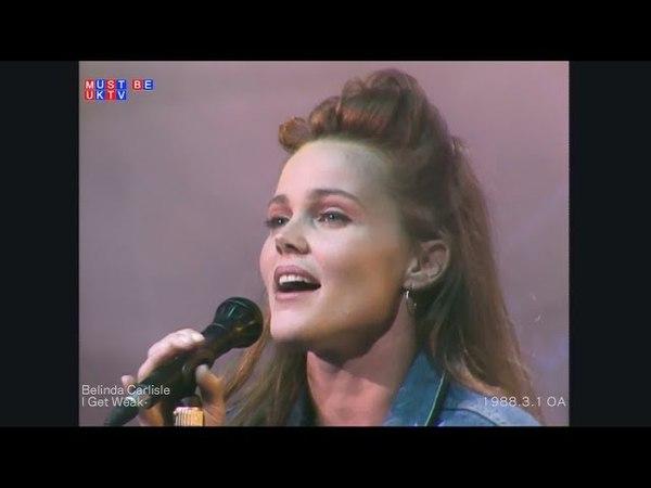 BELINDA CARLISLE - I Get Weak (Live 1988) ...