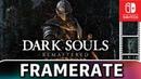 Dark Souls Remastered Frame Rate TEST on Nintendo Switch