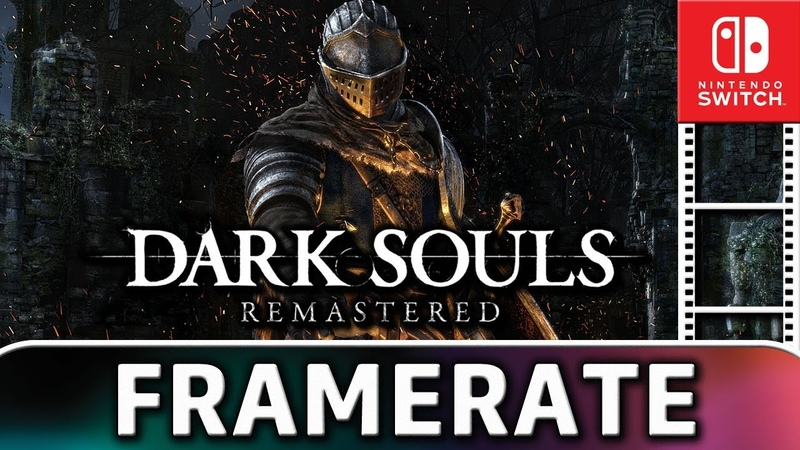 Dark Souls Remastered | Frame Rate TEST on Nintendo Switch