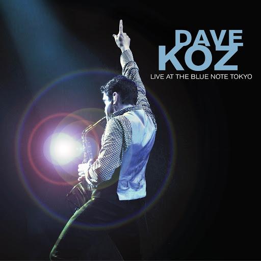 Dave Koz альбом Dave Koz Live at the Blue Note Tokyo