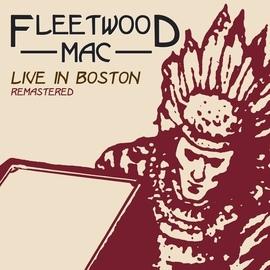 Fleetwood Mac альбом Live in Boston, Vol. 1
