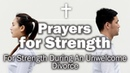 Prayers for Strength For Strength During An Unwelcome Divorce