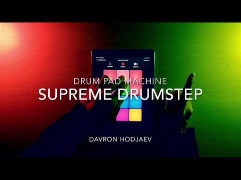 Drum Pad Machine - Supreme Drumstep
